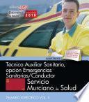 libro Técnico Auxiliar Sanitario, Opción Emergencias Sanitarias/conductor. Servicio Murciano De Salud. Temario Específico Vol Ii.