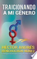 libro Traicionando A Mi Género