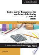 Descargar el libro libro Uf0519   Gestión Auxiliar De Documentación Económico Administrativa Y Comercial