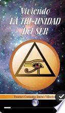 libro Viviendo La Tri Unidad Del Ser