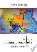 libro Cantos Del ‡nima Prometida  En Duermevela