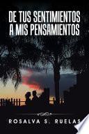 libro De Tus Sentimientos A Mis Pensamientos