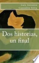 libro Dos Historias, Un Final