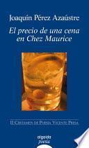 Descargar el libro libro El Precio De Una Cena En Chez Maurice