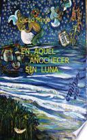 Descargar el libro libro En Aquel Anochecer Sin Luna