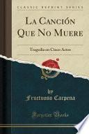libro La Canción Que No Muere