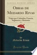 Descargar el libro libro Obras De Medardo Rivas, Vol. 2