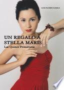 Descargar el libro libro Un Regalo A Stella Maris