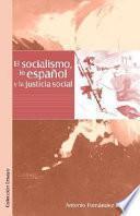 libro El Socialismo, Lo Espaqol Y La Justicia Social