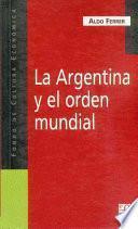 libro La Argentina Y El Orden Mundial