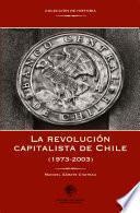 libro La Revolución Capitalista De Chile (1973 2003)