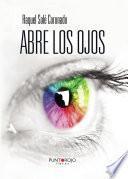 Descargar el libro libro Abre Los Ojos