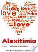 libro Alexitimia, Un Mundo Sin Emociones