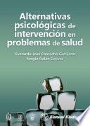 Descargar el libro libro Alternativas Psicológicas De Intervención En Problemas De Salud