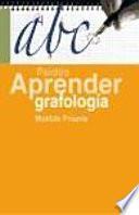 Descargar el libro libro Aprender Grafología
