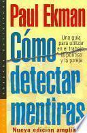 Descargar el libro libro Cómo Detectar Mentiras