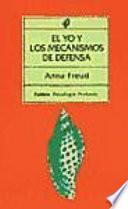 Descargar el libro libro El Yo Y Los Mecanismos De Defensa