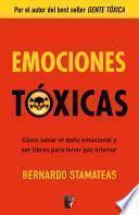 Descargar el libro libro Emociones Tóxicas