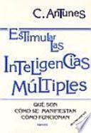 Descargar el libro libro Estimular Las Inteligencias Múltiples