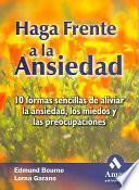 Descargar el libro libro Haga Frente A La Ansiedad
