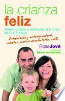 Descargar el libro libro La Crianza Feliz