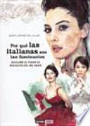 Descargar el libro libro Por Qué Las Italianas Son Tan Fascinantes