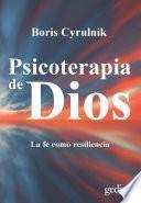Descargar el libro libro Psicoterapia De Dios