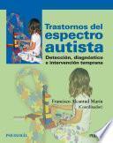 Descargar el libro libro Trastornos Del Espectro Autista