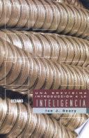 Descargar el libro libro Una Brevísima Introducción A La Inteligencia