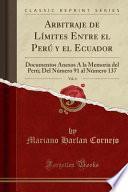 Descargar el libro libro Arbitraje De Límites Entre El Perú Y El Ecuador, Vol. 4