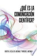 Descargar el libro libro Qu Es La Comunicacin Cientfica?