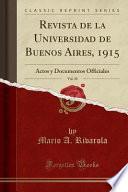 Descargar el libro libro Revista De La Universidad De Buenos Aires, 1915, Vol. 30