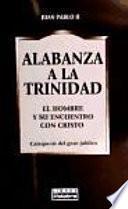 Descargar el libro libro Alabanza A La Trinidad
