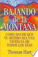 Descargar el libro libro Bajando De La Montaña