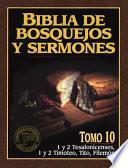 Descargar el libro libro Biblia De Bosquejos Y Sermones Rv 1960 1 Y 2 Tesalonicenses, 1 Y 2 Timoteo, Tito, Filemon