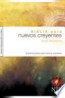 Descargar el libro libro Biblia Para Nuevos Creyentes Nuevo Testamento Ntv