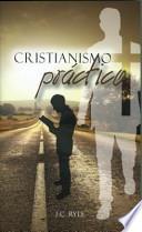 Descargar el libro libro Christianismo Practico = Practical Christianity