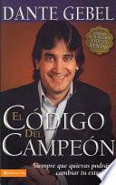 Descargar el libro libro Codigo Del Campeon/ The Champion Code