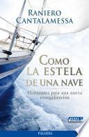 Descargar el libro libro Como La Estela De Una Nave