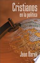 Descargar el libro libro Cristianos En La Política