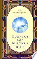 Descargar el libro libro Cuentos Para Buscar A Dios
