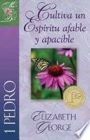 Descargar el libro libro Cultiva Un Espíritu Afable Y Apacible