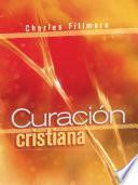 Descargar el libro libro Curación Cristiana