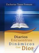 Descargar el libro libro Diarios Encuentros Dinámicos Con Dios