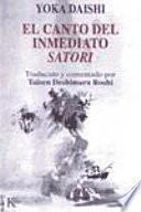 Descargar el libro libro El Canto Del Inmediato Satori