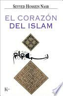 Descargar el libro libro El Corazón Del Islam