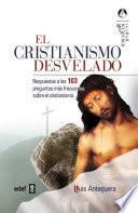 Descargar el libro libro El Cristianismo Desvelado