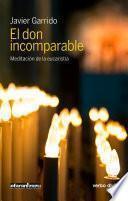 Descargar el libro libro El Don Incomparable