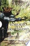 Descargar el libro libro El Milagro De La Hospitalidad