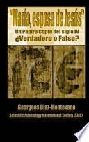 Descargar el libro libro El Papiro Copto De María, Esposa De Jesús ¿verdadero O Falso?